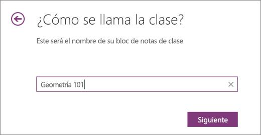 Escriba un nombre para el bloc de notas de clase y seleccione Siguiente.