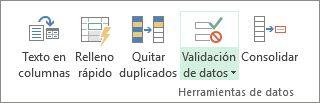 La validación de datos se encuentra en la pestaña Datos, en el grupo Herramientas de datos