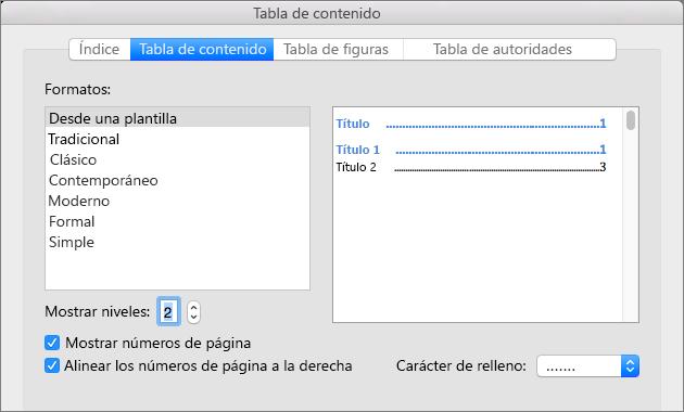 En el cuadro de diálogo Tabla de contenido, en la pestaña Tabla de contenido, seleccione la configuración de la tabla de contenido del documento.