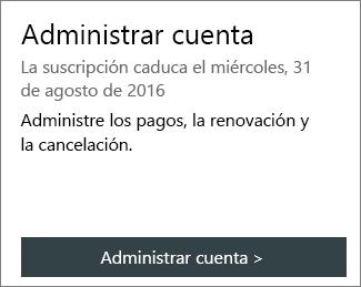 Puede ver cuando expira la suscripción en la sección Administrar cuenta de la página Mi cuenta de Office.