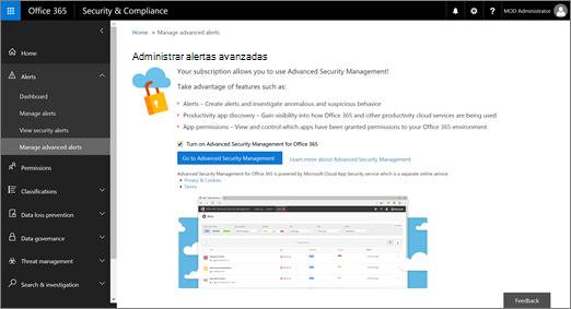 En el centro de cumplimiento y seguridad, elija alertas > Administrar avanzada alertas > Ir a la administración de seguridad avanzada