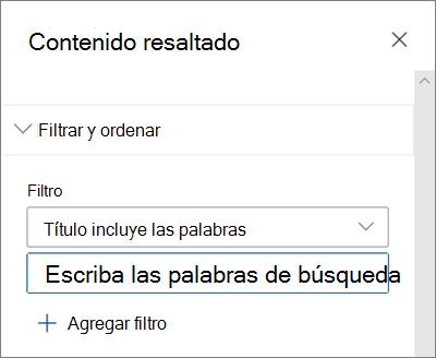 Las opciones de filtro para el elemento Web contenido resaltado en la experiencia de SharePoint moderna