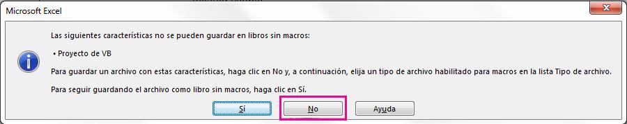 En el cuadro de diálogo Proyecto de VB, haga clic en No.
