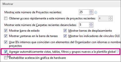 """La opción """"Agregar automáticamente vistas, tablas, filtros y grupos a la plantilla global"""""""