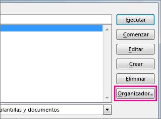 Botón Organizador en el cuadro Ver macros