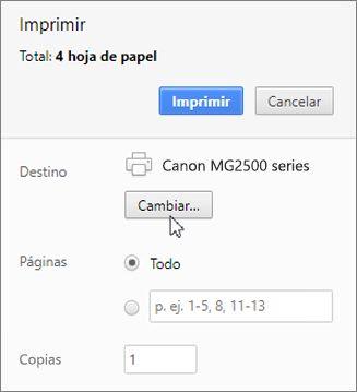Haga clic en Cambiar para elegir una impresora