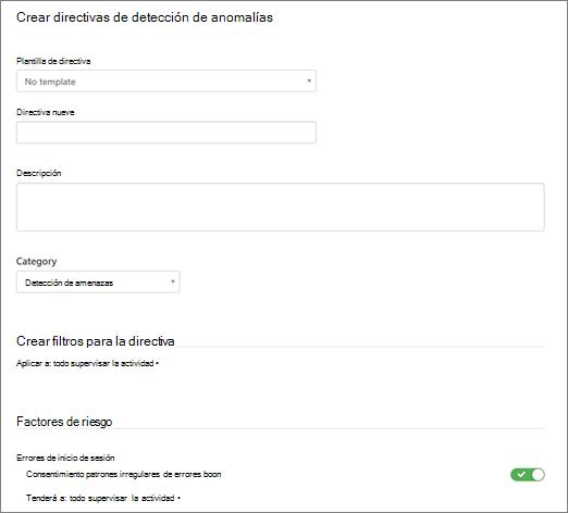 Al definir una directiva de detección de anomalías, puede usar una plantilla o crear su propia directiva