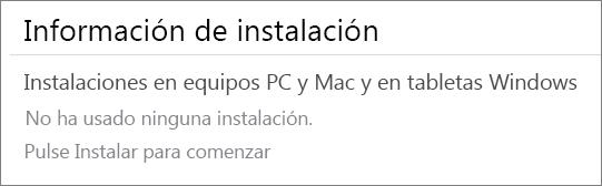 """En la sección Información de instalación se muestran los equipos donde ha instalado Office desde esta cuenta. Si no ha instalado Office desde esta cuenta, verá """"No ha usado ninguna instalación""""."""