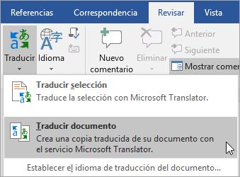 Con la opción de traducir documento en la ficha Revisar