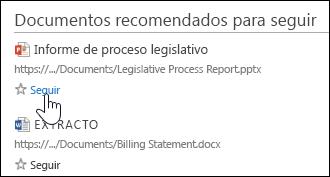 Seleccione Seguir en cualquier documento sugerido para agregarlo a la lista de documentos seguidos en Office 365.
