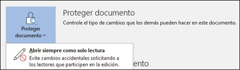 Se ha seleccionado el control Proteger documento, mostrando siempre abierta la opción Solo lectura.