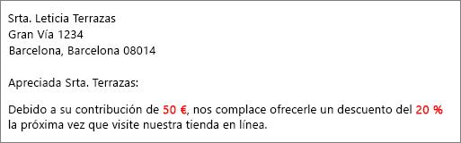"""En el documento de resultados de la combinación de correspondencia se lee """"su contribución de 50 €"""" y """"le ofrece un 20 % de descuento""""."""