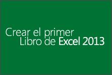 Crear el primer libro de Excel 2013