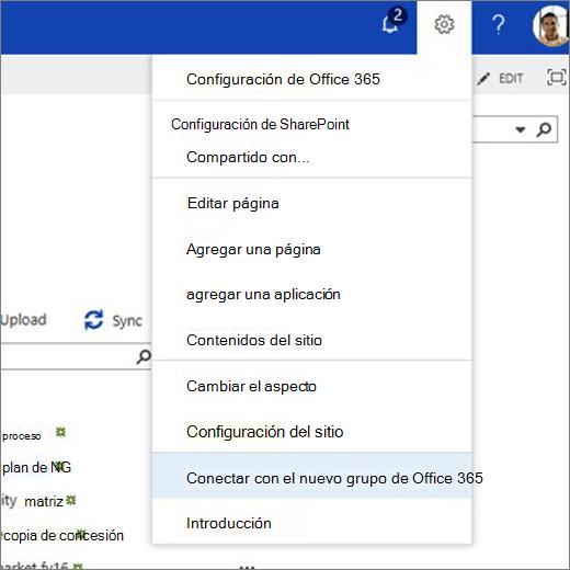 En esta imagen se muestra el menú del icono de engranaje y se selecciona conectar con el nuevo grupo de Office 365.