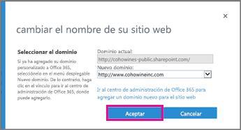 Seleccione el dominio y haga clic en Aceptar