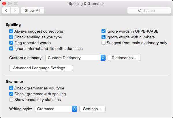 Cambia ajustes que afectan a la comprobación de la ortografía y la gramática en el cuadro de diálogo Ortografía y gramática.