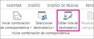 Captura de pantalla de la pestaña Correspondencia de Word, donde se muestra el comando Editar lista de destinatarios resaltado.