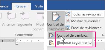 Al hacer clic en el botón Control de cambios, se resaltan las opciones disponibles.