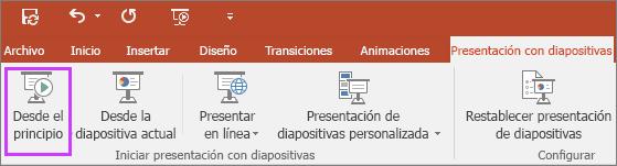 """Se muestra el botón """"Desde el principio"""" en la pestaña Presentación con diapositivas en PowerPoint"""