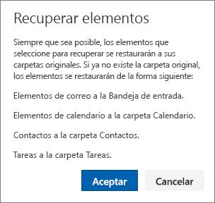 Una captura de pantalla muestra el cuadro de diálogo Recuperar elementos, el cual describe que los elementos seleccionados para ser recuperados se restaurarán en sus carpetas originales cuando sea posible.