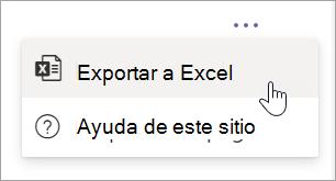 Seleccione Exportar a Excel desde el menú desplegable Más opciones del informe
