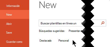 En archivo > nuevo, seleccione la opción personal para ver sus plantillas personales