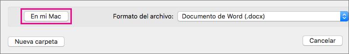 Si quiere guardar un archivo en el equipo, en lugar de guardarlo en OneDrive o en SharePoint, haga clic en la opción En mi Mac.