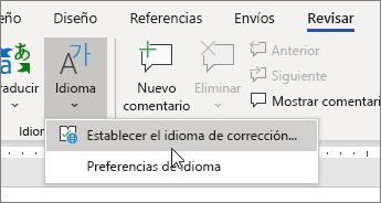 Elija Establecer idioma de corrección en el menú Idioma en la pestaña Revisar.