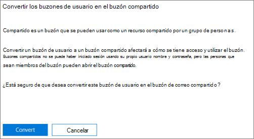 Captura de pantalla: Haga clic o pulse convertir para convertir los buzones de usuario al buzón de correo compartido