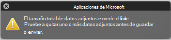 Mensaje de error cuando los datos adjuntos son demasiado grandes para enviarlos