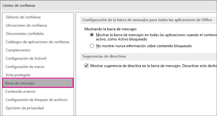 Opciones de la barra de mensajes en el Centro de confianza