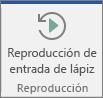 Elija el botón Reproducción de entrada de lápiz para rebobinar y volver a reproducir sus trazos de entrada de lápiz.