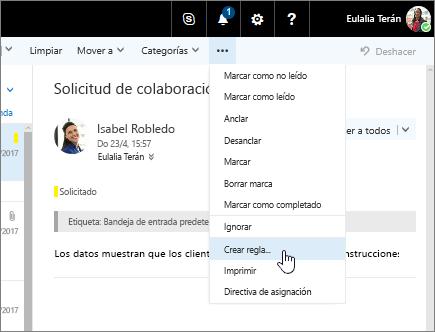Captura de pantalla del mensaje de correo electrónico con la opción Más comandos > Crear regla... seleccionada.