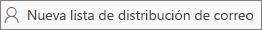 Elija Nueva lista de distribución de correo.