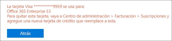 """Captura de pantalla que muestra el mensaje de error que aparece si usa la tarjeta para pagar por una suscripción activa: """"[número de tarjeta] está en uso para lo siguiente: [nombre de suscripción]"""""""