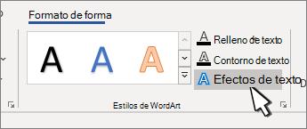 Botón Efectos de texto estilos de WordArt resaltado