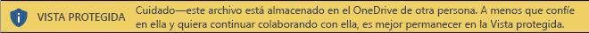 Vista protegida para documentos abiertos desde el almacenamiento de OneDrive de otra persona