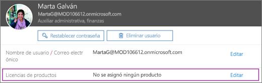 La captura de pantalla muestra la información del usuario denominado Verónica Fuentes. El área de licencias de producto muestra que no se ha asignado ningún producto al usuario y la opción Editar está disponible.