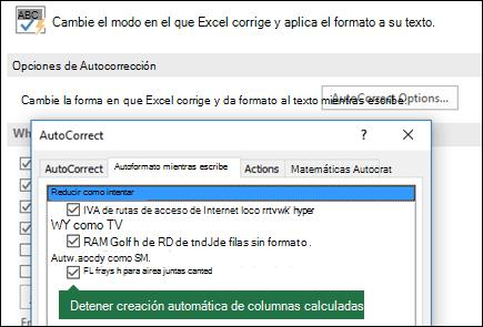"""Desactive las columnas de la tabla calculada de > opciones de archivo > herramientas de corrección > opciones de Autocorrección > desactive """"rellenar fórmulas en tablas para crear columnas calculadas""""."""