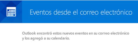 Outlook puede crear eventos a partir de los mensajes de su correo electrónico