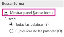 Seleccione Mostrar panel Buscar forma para mostrar Buscar en la ventana Formas.