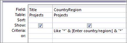 """Cuadrícula de diseño de la consulta con los criterios siguientes en la columna PaísRegión: Like """"*"""" & [Escriba el país o la región:] & """"*"""""""