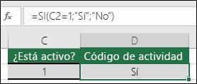 """La celda D2 contiene la fórmula =SI(C2=1,""""SÍ"""",""""NO"""")"""