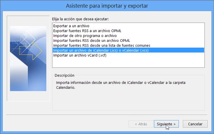 Seleccione la opción Importar un archivo iCalendar o vCalendar.