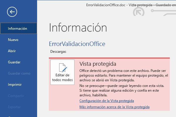 Vista protegida de Backstage de un error de validación de archivo de Office