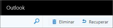 Una captura de pantalla muestra las opciones Eliminar y Recuperar en Outlook en la barra de herramientas de la Web.
