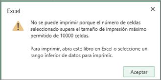 Mensaje que indica que no puede crear una tabla con más de 10.000 celdas