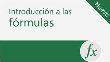 Introducción a las fórmulas en Excel