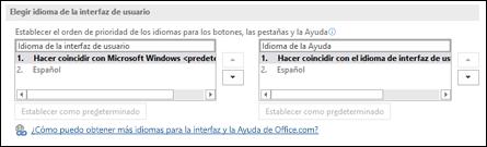 El cuadro de diálogo que le permite seleccionar el idioma que usará Office para los botones, los menús y la ayuda.