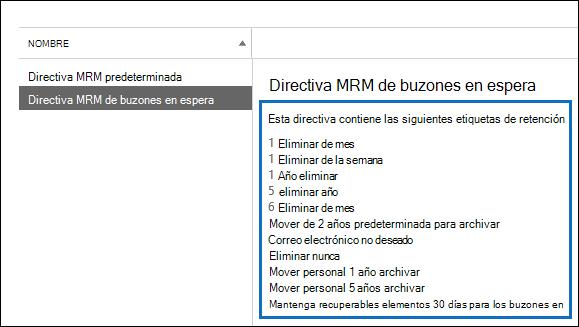 Las etiquetas de retención vinculadas a la directiva de retención se muestran en el panel de detalles